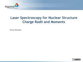 Laser Spectroscopy for Nuclear Structure Charge Radii and Moments