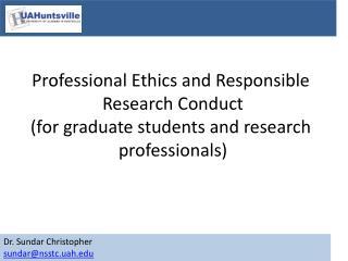 Dr. Sundar Christopher sundar@nsstc.uah.edu