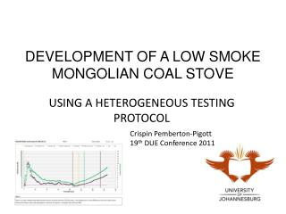 DEVELOPMENT OF A LOW SMOKE MONGOLIAN COAL STOVE