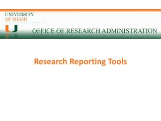 Research Reporting Tools