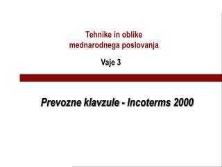 Prevozne klavzule - Incoterms 2000