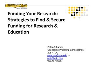 Funding Your Research:  Strategies to Find & Secure Funding for Research & Education