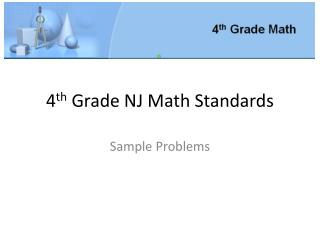 4 th  Grade NJ Math Standards