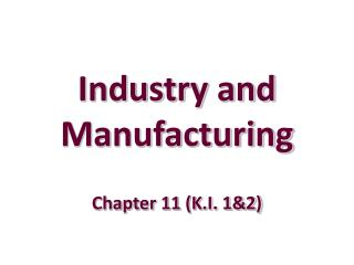 Industry and Manufacturing