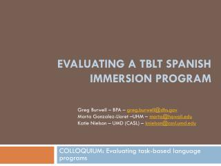 Evaluating a TBLT Spanish immersion program