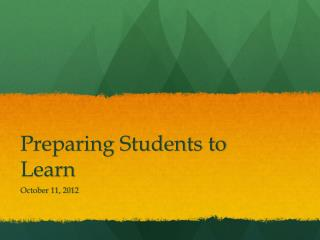 Preparing Students to Learn
