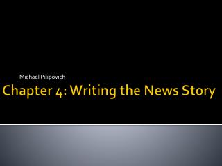 Chapter 4: Writing the News Story