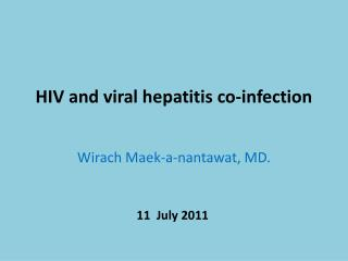 HIV and viral hepatitis co-infection