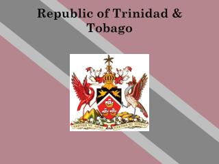Republic  of Trinidad &  Tobago