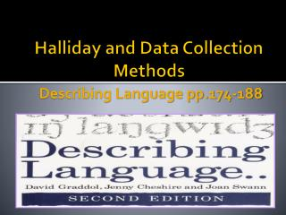 Halliday  and Data Collection Methods