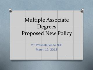 Multiple Associate Degrees  Proposed New Policy