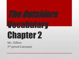 The Outsiders  Vocabulary Chapter 2