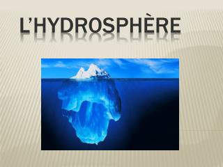 L�hydrosph�re
