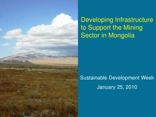 Developing Infrastructure to Support the Mining Sector in Mongolia