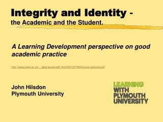 A  Learning Development perspective on good academic  practice