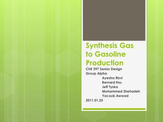 Synthesis Gas to Gasoline Production