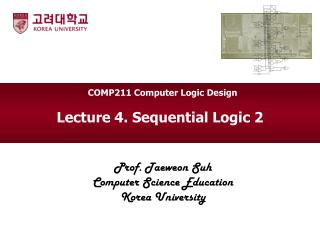Lecture 4. Sequential Logic 2