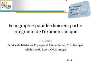 Echographie pour le clinicien: partie intégrante de l'examen clinique