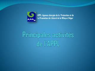 Principales activités  de l'APPL