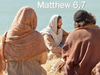 Matthew 6,7