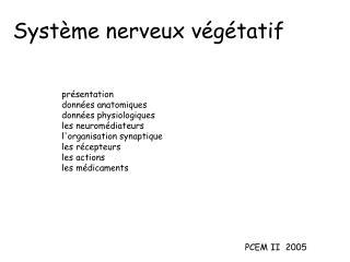 Syst�me nerveux v�g�tatif