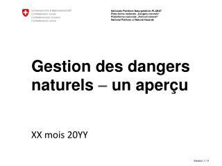 Gestion des dangers naturels – un  aperçu