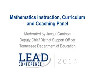 Mathematics Instruction, Curriculum and Coaching Panel