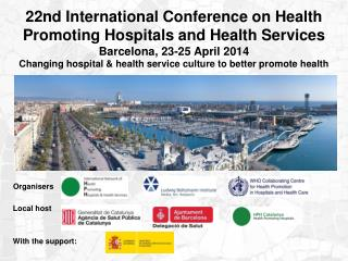 22nd International Conference on Health Promoting Hospitals and Health Services