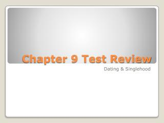 Chapter 9 Test Review