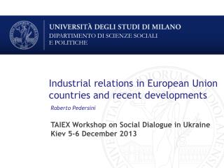 Industrial relations in European Union countries and recent developments