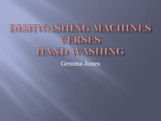Dishwashing Machines verses  hand washing