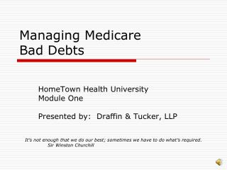 Managing Medicare  Bad Debts