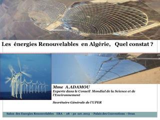 Les  énergies Renouvelables  en Algérie,   Quel constat ?