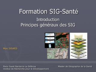 Formation SIG-Sant é