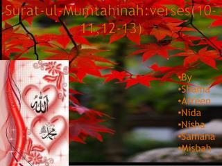 Surat-ul-Mumtahinah:verses (10-11,12-13)