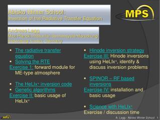 Abisko  Winter School: Inversion of the  Radiative  Transfer Equation