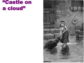 �Castle on  a cloud�