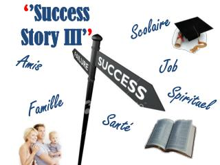 � � Success Story III� �