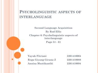 Psycholinguistic aspects of  interlanguage