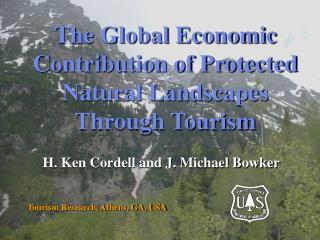 The Economic Contribution of Protected Natural Landscapes Through ...