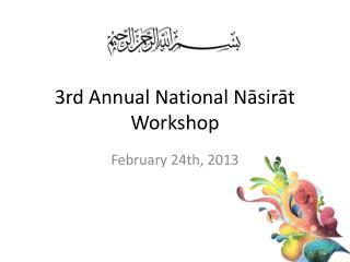3rd Annual  National Nāsirāt  Workshop