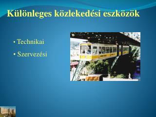 Különleges közlekedési eszközök