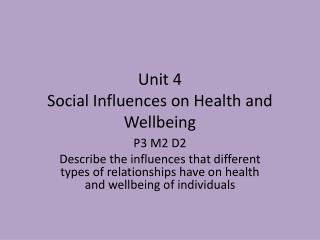 Unit 4  Social Influences on Health and Wellbeing