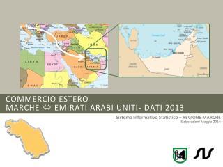 commercio estero  marche    EMIRATI ARABI UNITI- dati 2013