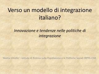 Mattia Vitiello – Istituto di Ricerca sulla Popolazione e le Politiche Sociali IRPPS-CNR