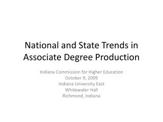 National and State Trends in Associate Degree Production