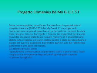 Progetto  Comenius  Be My G.U.E.S.T