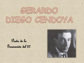 GERARDO  DIEGO CENDOYA