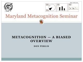 Maryland Metacognition Seminar