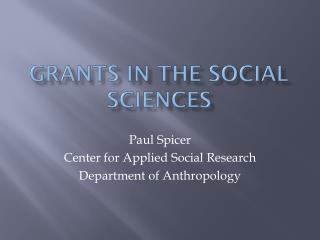Grants in the Social Sciences